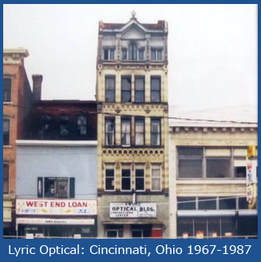 Lyric Optical Original Building: Cincinnati, OH 1967-1987
